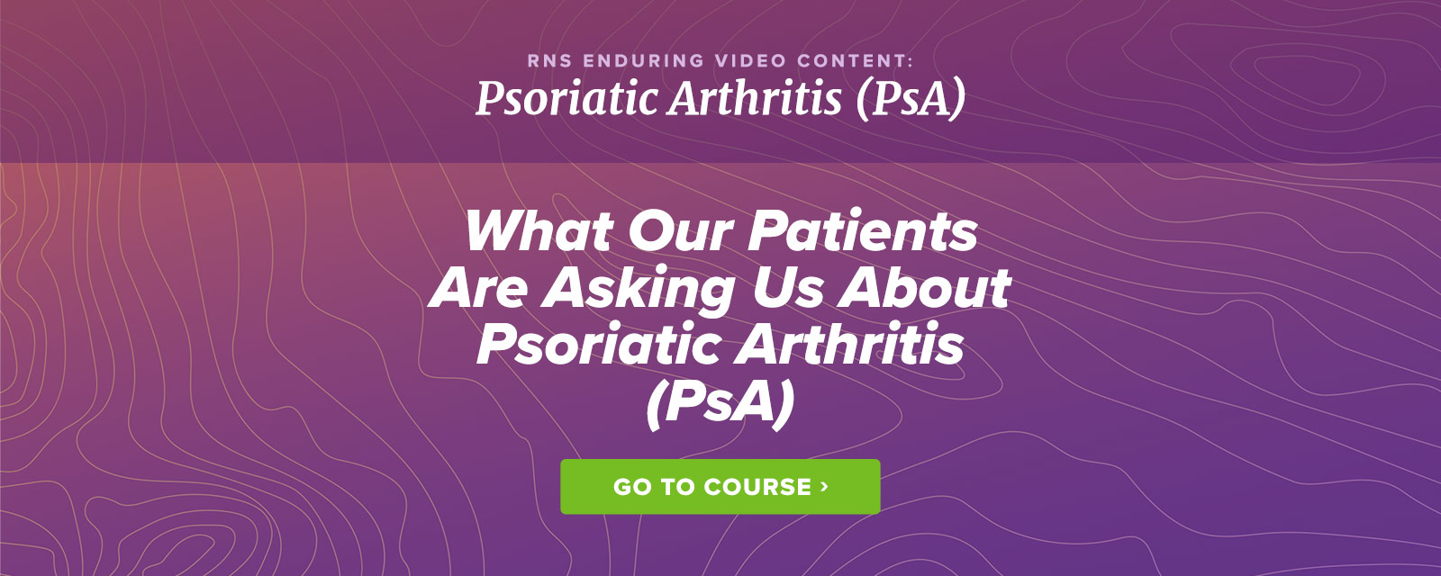 What our patients are asking us about PsA