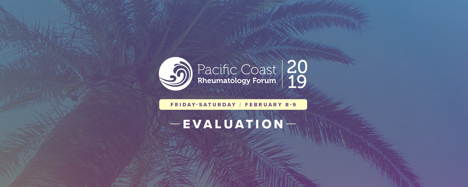 2019 Pacific Coast Rheumatology Forum Evaluation