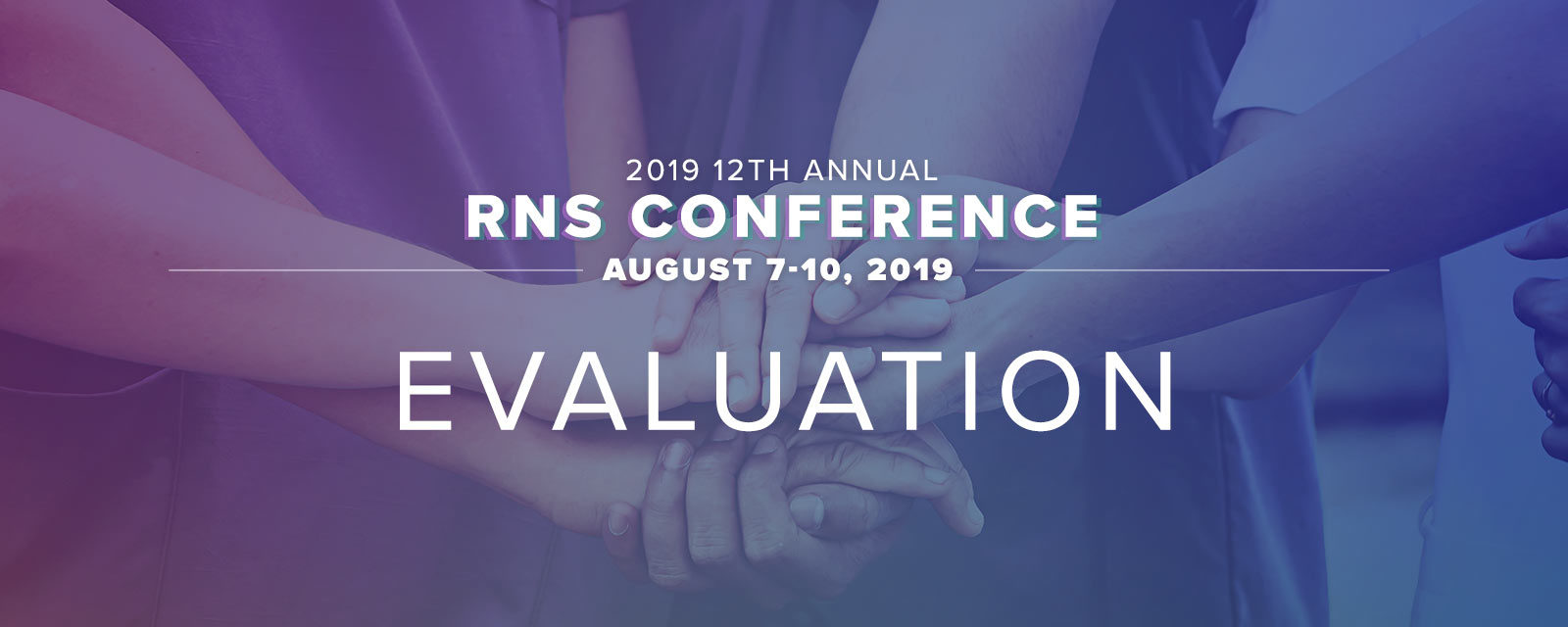 Evaluation: 2019 12th Annual RNS Conference