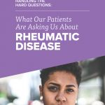 What our patients are asking us about rheumatic diseases flier