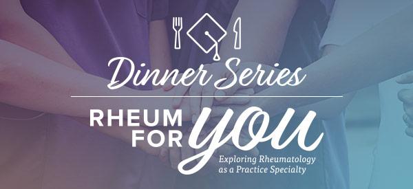 RNS Dinner Series - Rheum for You