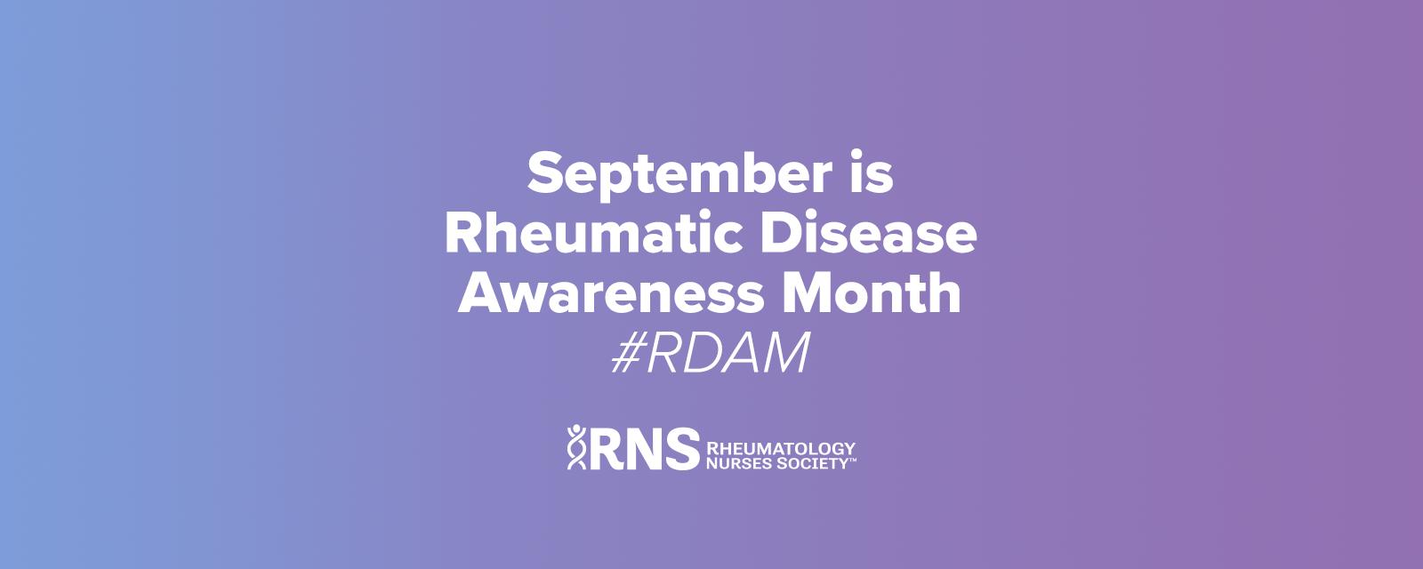 September is Rheumatic Disease Awareness Month (#RDAM)